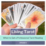 when to get a professional tarot reading