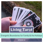 episode 22 Living Tarot